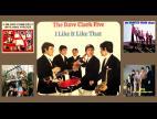 The Dave Clark Five I Like It Like That - Full Album