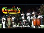 Grupo Copally´s Chilena Copala