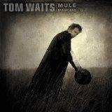 Album Tom Waits - Mule Variations