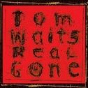 Album Tom Waits - Real Gone