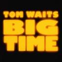 Album Tom Waits - Big Time