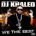 Album Dj Khaled - We the Best